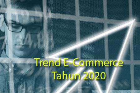 5 Tren E-Commerce Tahun 2020