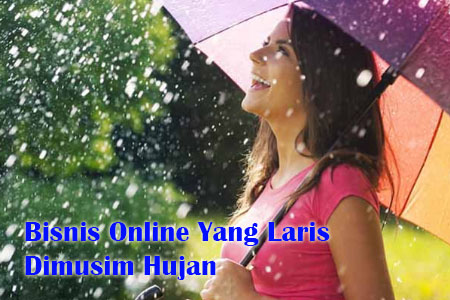 bisnis online dimusim hujan