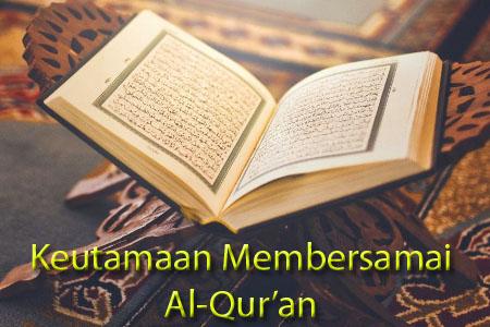 Inilah Keutamaan Membersamai Al Quran