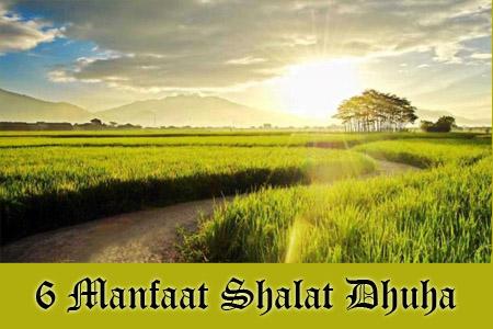 Shalat Dhuha Dan Manfaat Shalat Dhuha Dalam Kehidupan Sehari-Hari